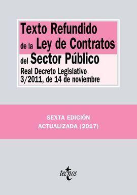 TEXTO REFUNDIDO DE LA LEY DE CONTRATOS DEL SECTOR PÚBLICO 2017
