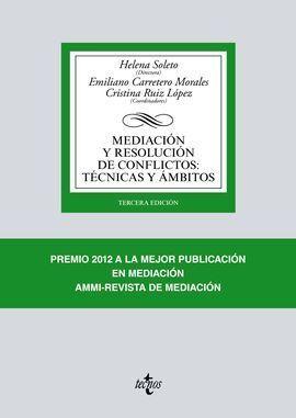 MEDIACIÓN Y RESOLUCIÓN DE CONFLICTOS: TÉCNICAS Y ÁMBITOS