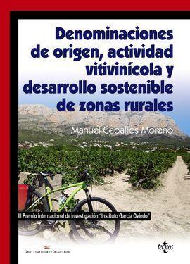 DENOMINACIONES DE ORIGEN, ACTIVIDAD VITIVINÍCOLA Y DESARROLLO SOSTENIBLE DE ZONA