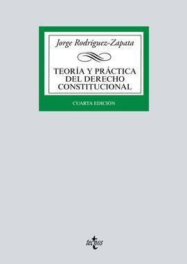 TEORÍA Y PRÁCTICA DEL DERECHO CONSTITUCIONAL 2018