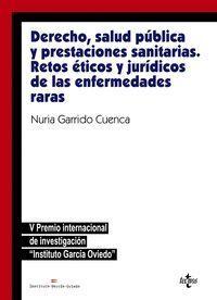 DERECHO, SALUD PÚBLICA Y PRESTACIONES SANITARIAS: RETOS ÉTICOS Y JURÍDICOSDE LAS
