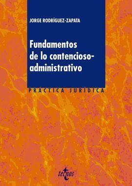 FUNDAMENTOS DE LO CONTENCIOSO-ADMINISTRATIVO