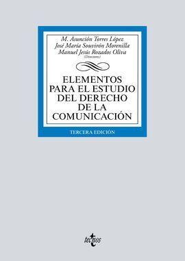 ELEMENTOS PARA EL ESTUDIO DEL DERECHO DE LA COMUNICACION