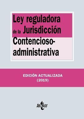LEY REGULADORA DE LA JURISDICCIÓN CONTENCIOSO-ADMINISTRATIVA 2019