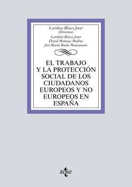 EL TRABAJO Y LA PROTECCIÓN SOCIAL DE LOS CIUDADANOS EUROPEOS Y NO EUROPEOS EN ES