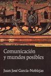 COMUNICACIÓN Y MUNDOS POSIBLES