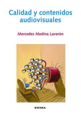 CALIDAD Y CONTENIDOS AUDIOVISUALES