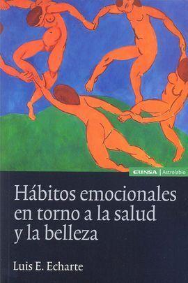 HABITOS EMOCIONALES EN TORNO A LA SALUD Y LA BELLEZA