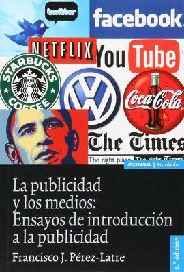 PUBLICIDAD Y LOS MEDIOS,LA 2ªED