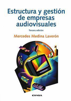 ESTRUCTURA Y GESTION DE EMPRESAS AUDIOVISUALES