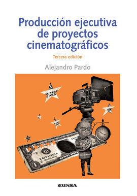 PRODUCCION EJECUTIVAS DE PROYECTOS CINEMATOGRAFRIC