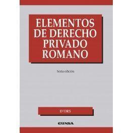 ELEMENTOS DE DERECHO PRIVADO ROMANO 6ªED