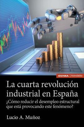 CUARTA REVOLUCION INDUSTRIAL EN ESPAÑA, LA