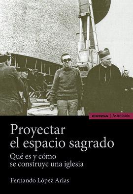 PROYECTAR EL ESPACIO SAGRADO