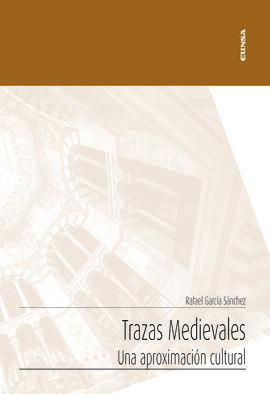 TRAZAS MEDIEVALES