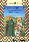 LE ROI ARTHUR ET LES CHEVALIERS DE LA TABLE RONDE. LIVRE  + CD