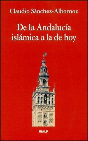 DE LA ANDALUCÍA ISLÁMICA A LA DE HOY