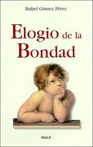 ELOGIO DE LA BONDAD