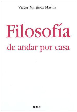 FILOSOFIA DE ANDAR POR CASA