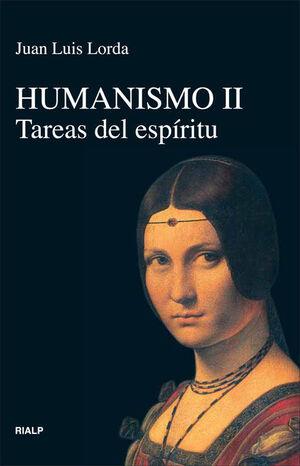 HUMANISMO II. TAREAS DEL ESPIRITU
