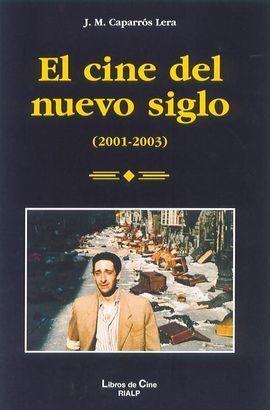 EL CINE DEL NUEVO SIGLO (2001-2003)