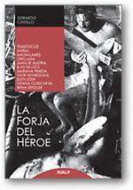 LA FORJA DEL HEROE