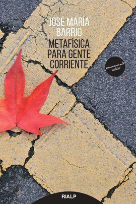 METAFISICA PARA GENTE CORRIENTE.(PENSAMIENTO)