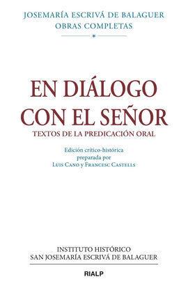 EN DIÁLOGO CON EL SEÑOR. ED. CRÍTICO-HISTÓRICA (RÚSTICA)