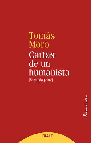 CARTAS DE UN HUMANISTA (II)