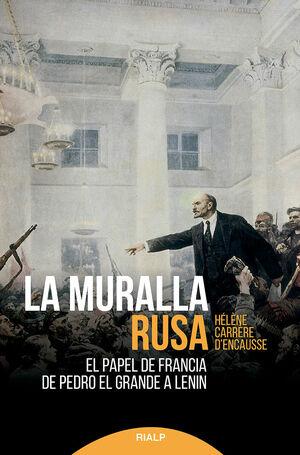 LA MURALLA RUSA