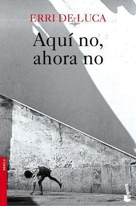 AQUI NO, AHORA NO