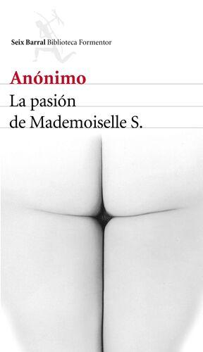 LA PASION DE MADEMOISELLE S.