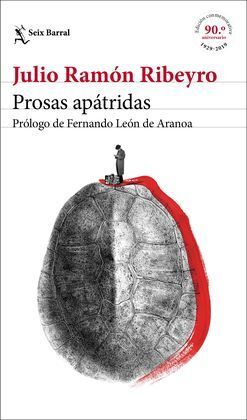 PROSAS APÁTRIDAS (ED. CONMEMORATIVA)