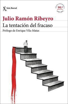 LA TENTACIÓN DEL FRACASO (ED. CONMEMORATIVA)