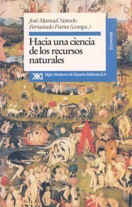 HACIA UNA CIENCIA DE LOS RECURSOS NATURALES