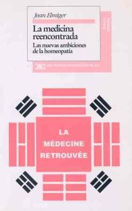 LA MEDICINA REENCONTRADA