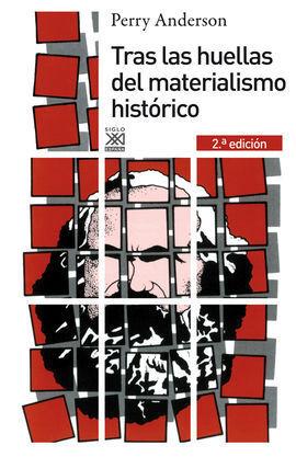 TRAS LAS HUELLAS DEL MATERIALISMO HISTORICO
