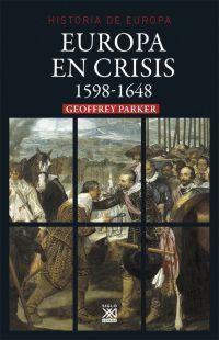 EUROPA EN CRISIS, 1598-1648