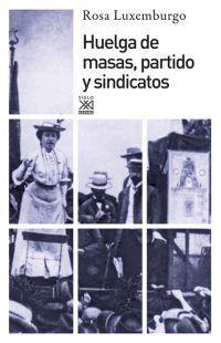 HUELGA DE MASAS PARTIDO Y SINDICATOS