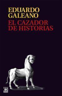 CAZADOR DE HISTORIAS (RUSTICA)