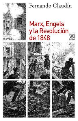 MARX, ENGELS Y LA REVOLUCION DE 1848