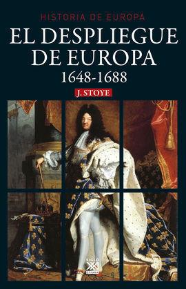 Hª DE EUROPA 1648-1688 DESPLIEGUE DE EUROPA