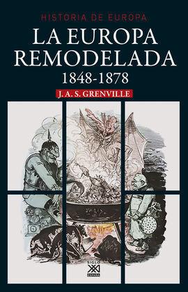 Hª DE EUROPA 1848-1878 EUROPA REMODELADA