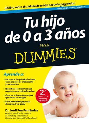 TU HIJO DE 0 A 3 AÑOS PARA DUMMIES-2ª EDICION