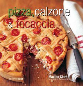PIZZA, CALZONE & FOCCACIA
