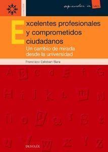 EXCELENTES PROFESIONALES Y COMPROMETIDOS CIUDADANOS