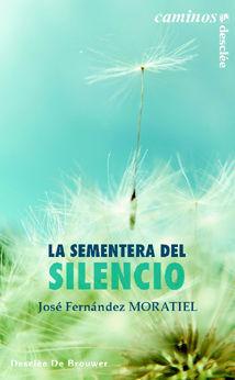 LA SEMENTERA DEL SILENCIO
