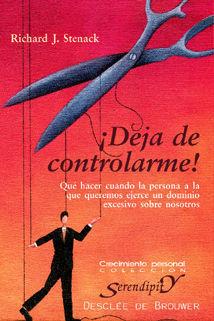 ¡DEJA DE CONTROLARME!