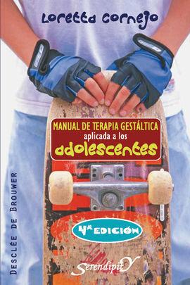 MANUAL DE TERAPIA GESTÁLTICA APLICADA A LOS ADOLESCENTES