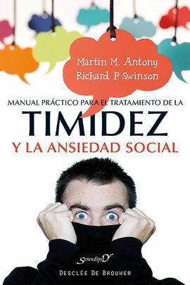 MANUAL PRÁCTICO PARA EL TRATAMIENTO DE LA TIMIDEZ Y LA ANSIEDAD SOCIAL : TÉCNICA